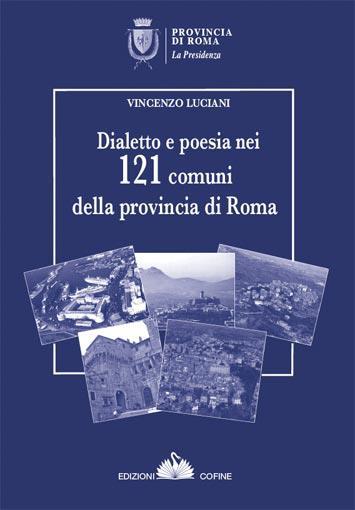La provincia di Roma e i suoi 121 dialetti salvati