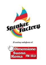Speaker Factory, alla ricerca della nuova voce di Dimensione Suono Roma