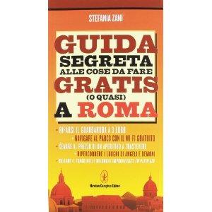 Guida segreta delle cose da fare gratis (o quasi) a Roma