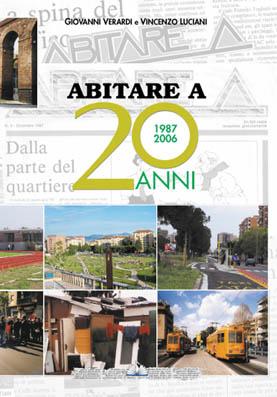 """""""Abitare A 20 anni (1987-2007)"""", un libro da non perdere il 24 novembre al Centro Commerciale Primavera"""