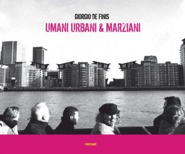 Umani, Urbani & Marziani